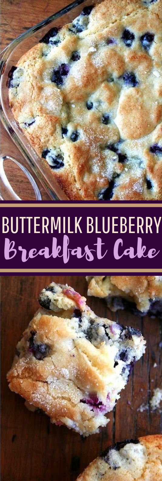 Buttermilk Blueberry Breakfast Cake #cake #baking