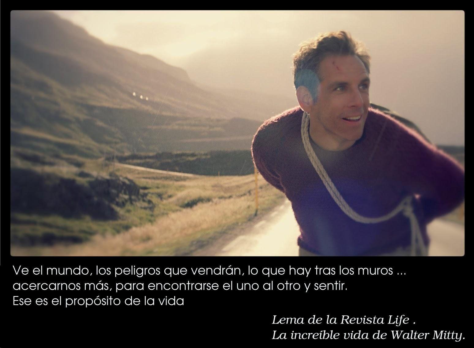 El Lema De La Revista Life En Walter Mitty Con Imagenes Walter