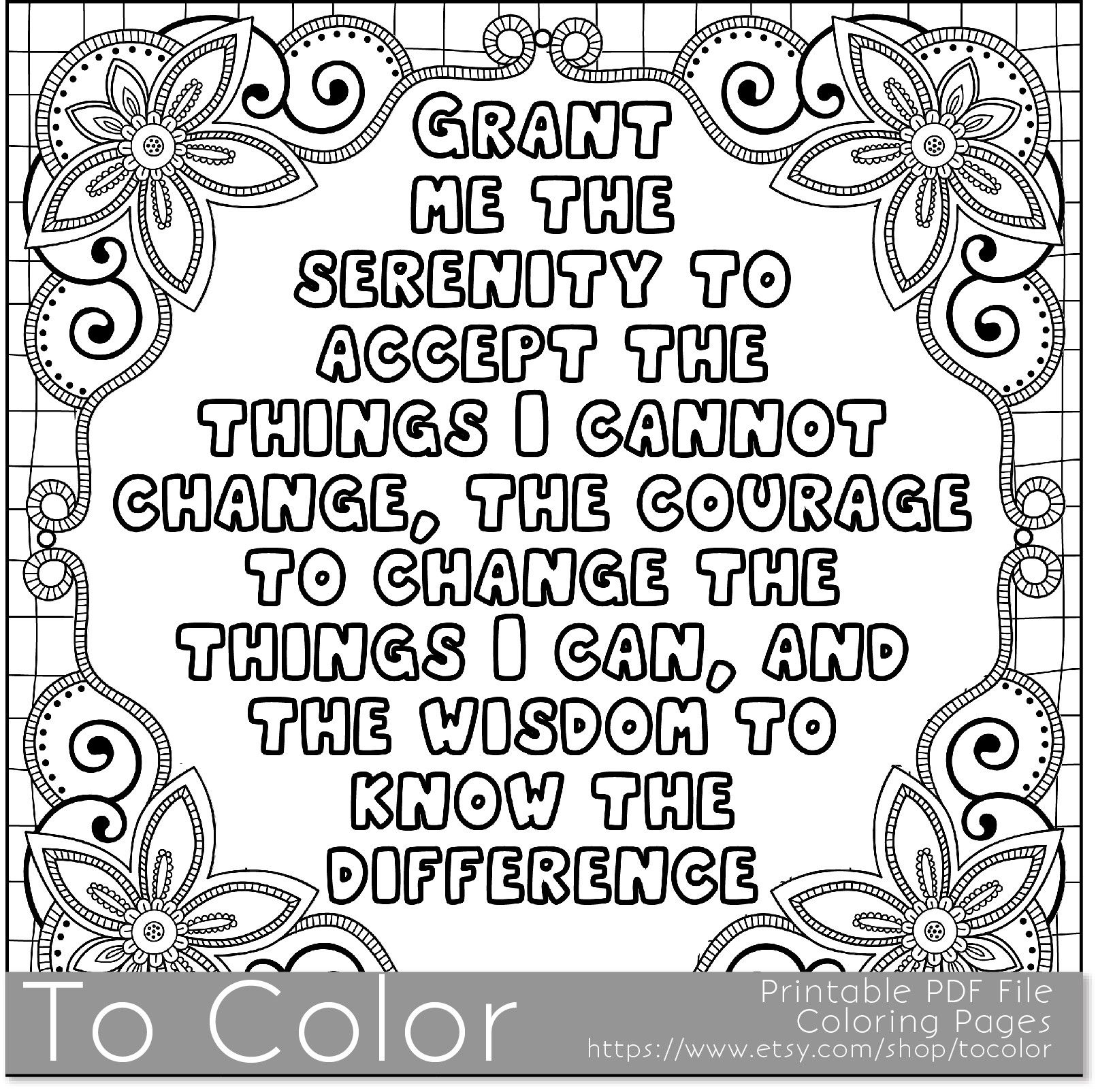 Printable Serenity Coloring Page For Adults Pdf Jpg Instant Download Sentiment Coloring Quote Coloring Pages Coloring Pages Inspirational Coloring Pages