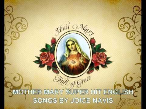 A BEAUTIFUL ENGLISH CHRISTIAN SONGS - MOTHER MARY