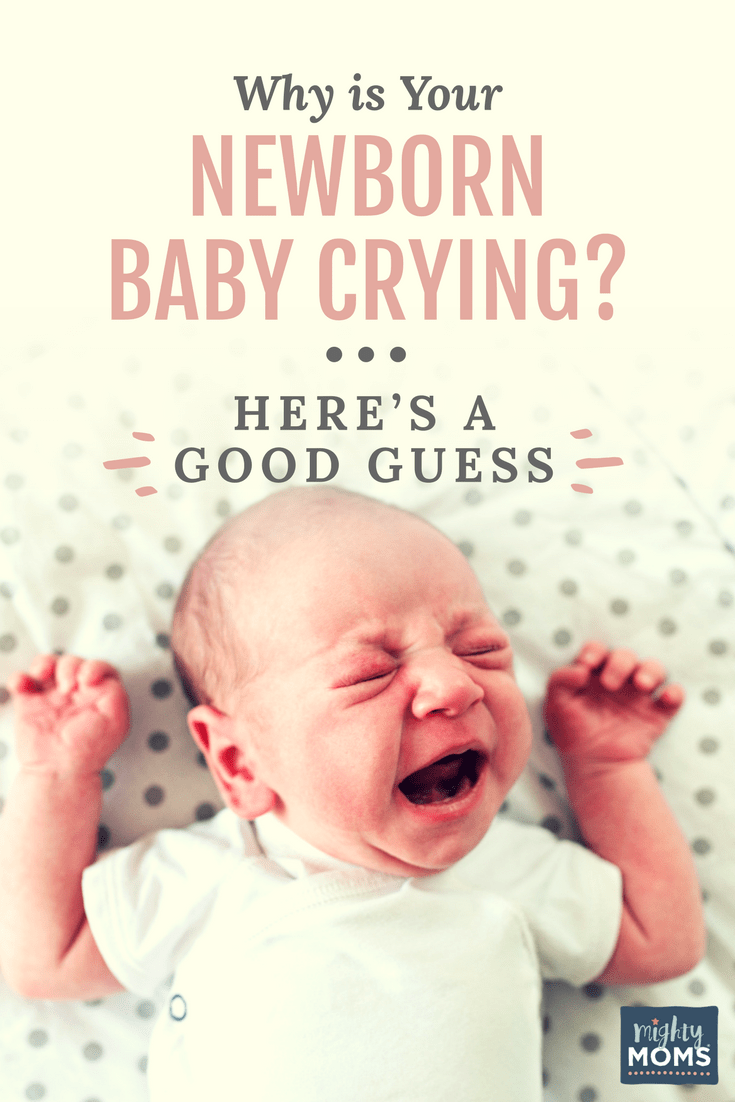 Why Is Your Newborn Baby Crying Heres A Good Guess -9540