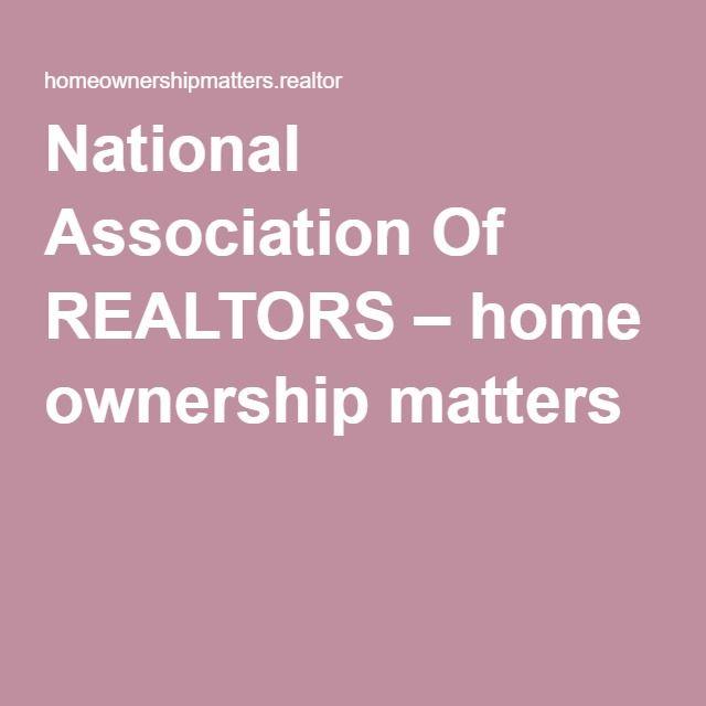 National Association Of REALTORS – home ownership  matters #homeowershipmatters #REALTOR #NAR #hometaxdeduction