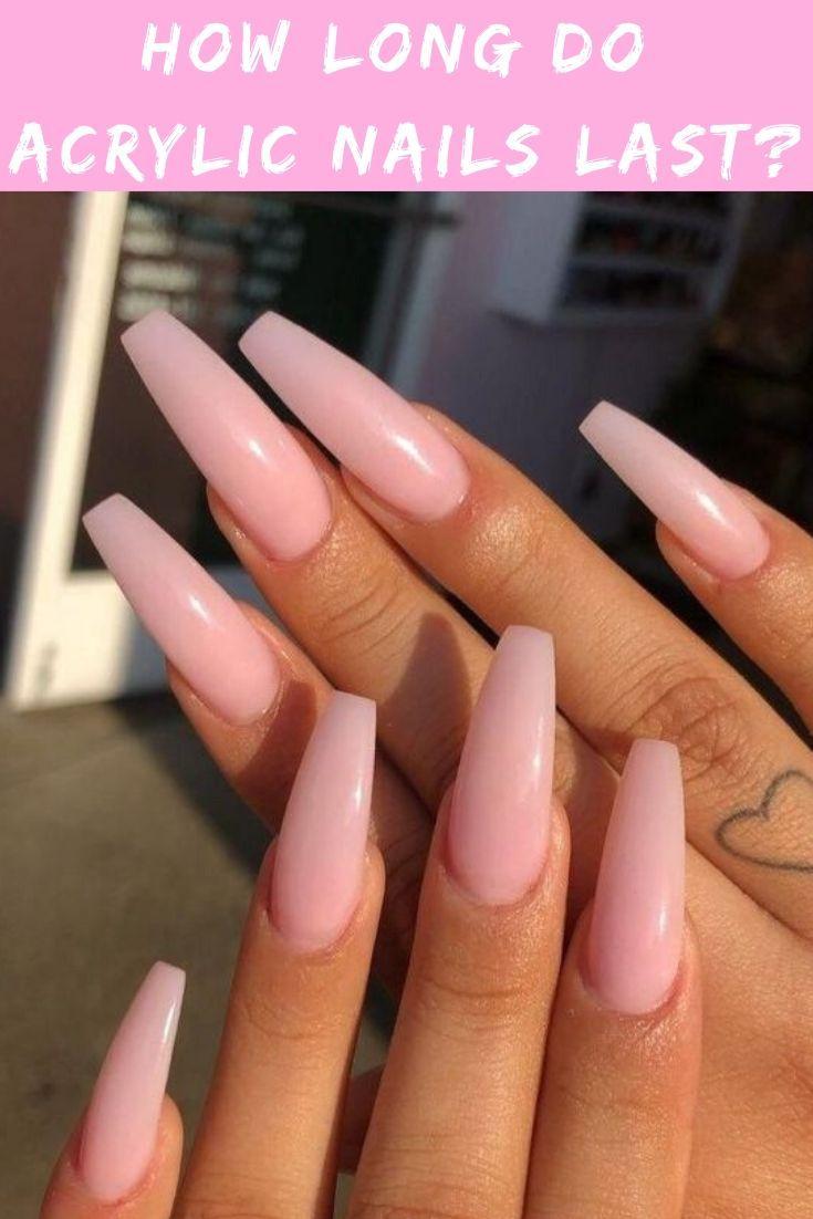How Long Do Acrylic Nails Last Pink Acrylic Nails Long Acrylic Nails Square Acrylic Nails