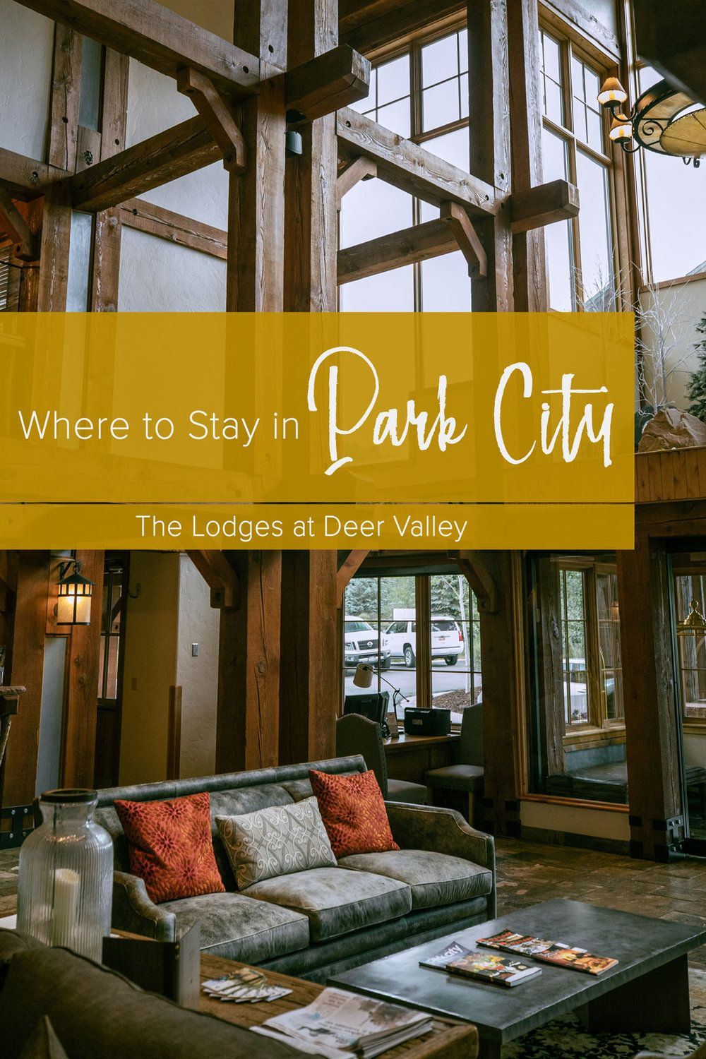 Where To Stay In Park City The Lodges At Deer Valley Valley