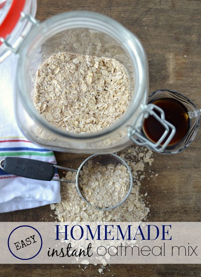 Homemade Instant Oatmeal Mix Homemade instant oatmeal