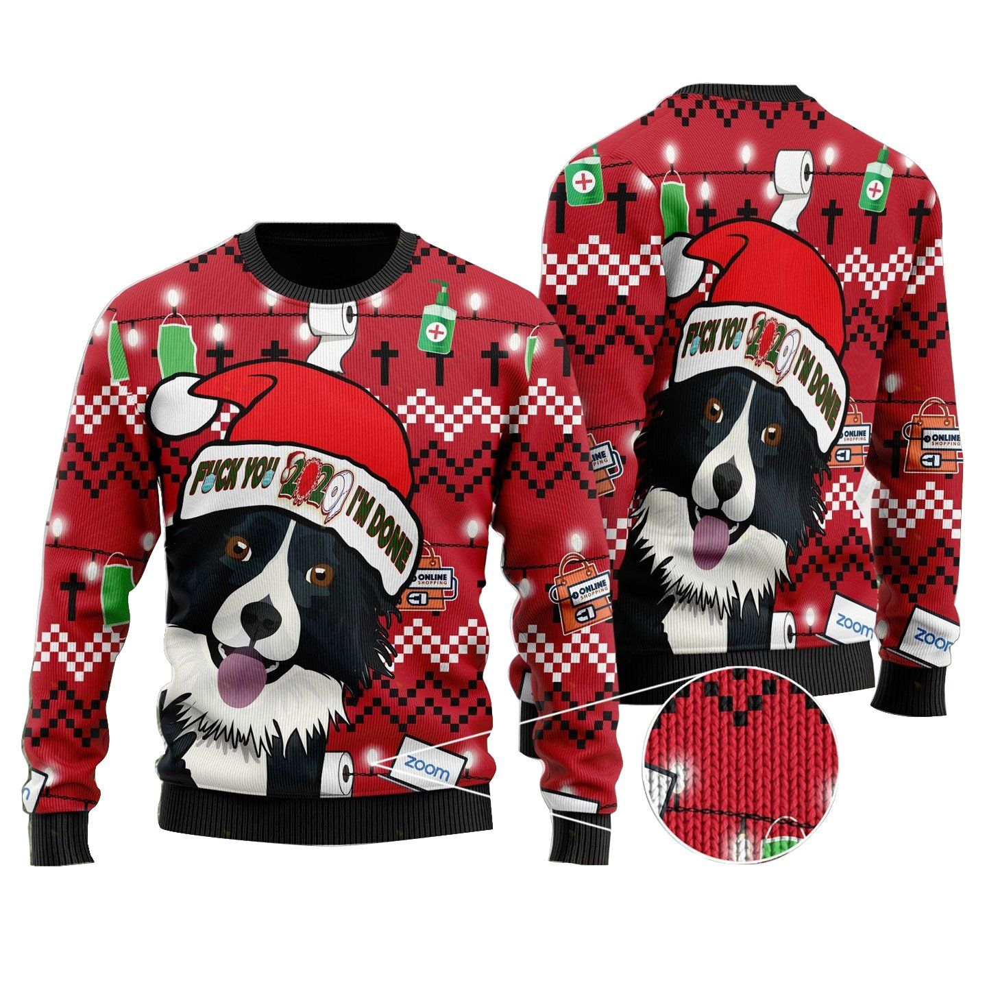 Fuck You 2020 I'm Done Dog Funny Ugly Sweater Unisex 3D Shirt Christmas Gifts Dog Lover – Design 1