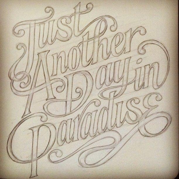 Just another old sketch, just another day. #lettering #handlettering #script #oldsketchbook