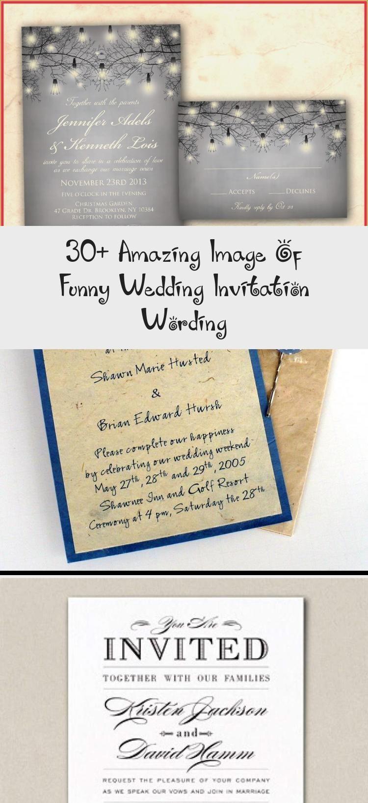 30 Amazing Image Of Funny Wedding Invitation Wording Ruth S Blog Funny Wedding Invitations Wedding Invite Wording Funny Fun Wedding Rsvp Wording