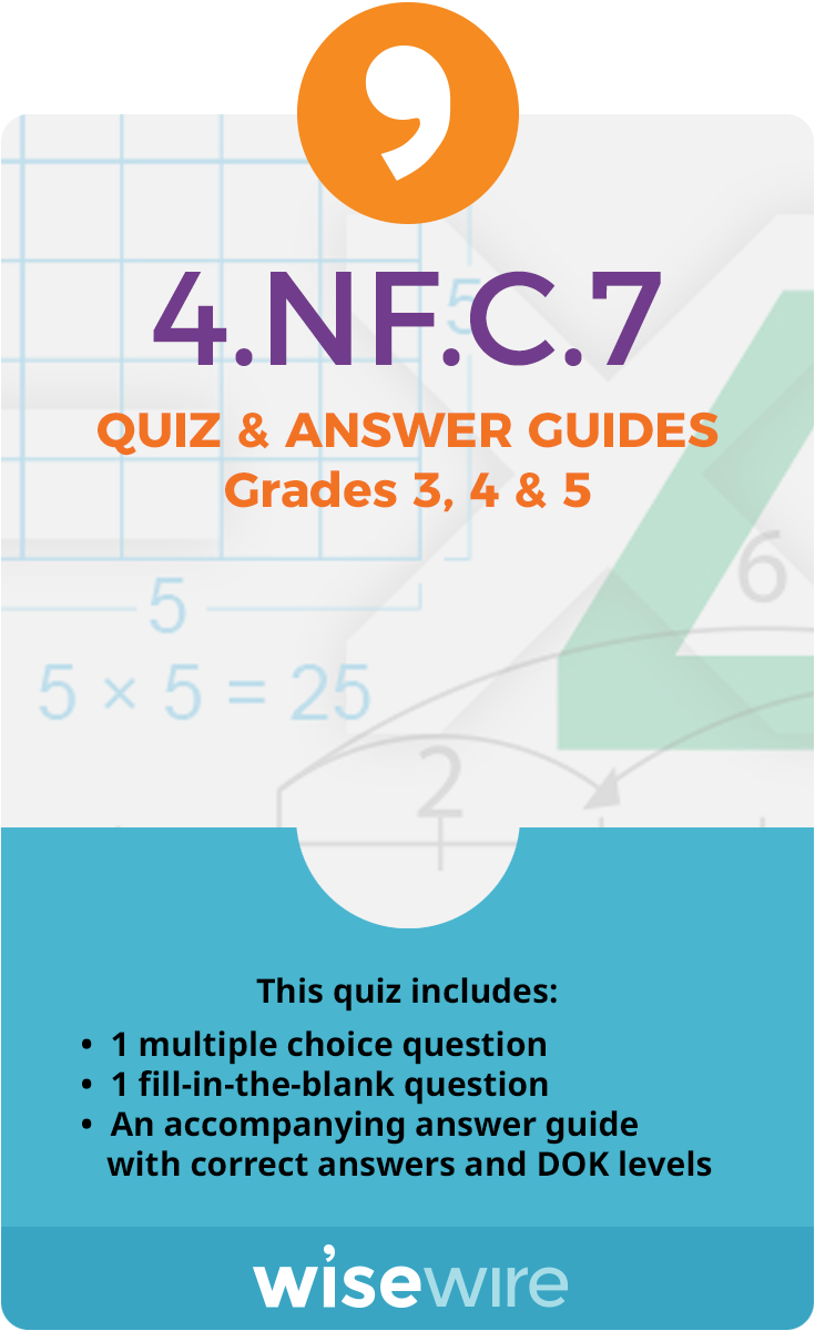 4.NF.C.7 - Quiz and Answer Guide
