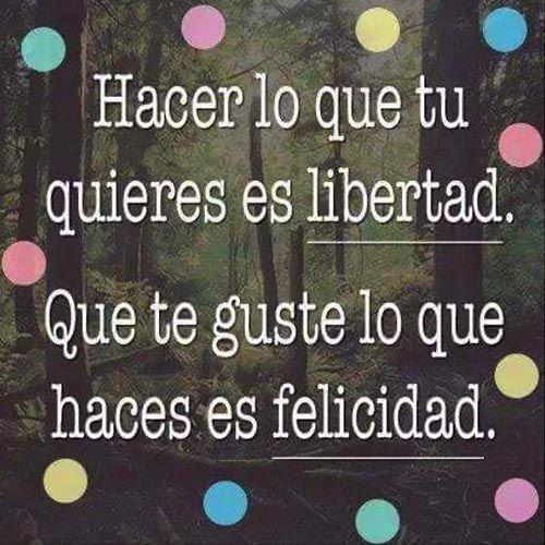 Frases Lindas De Felicidad Libertad Frases Bonitas Frases