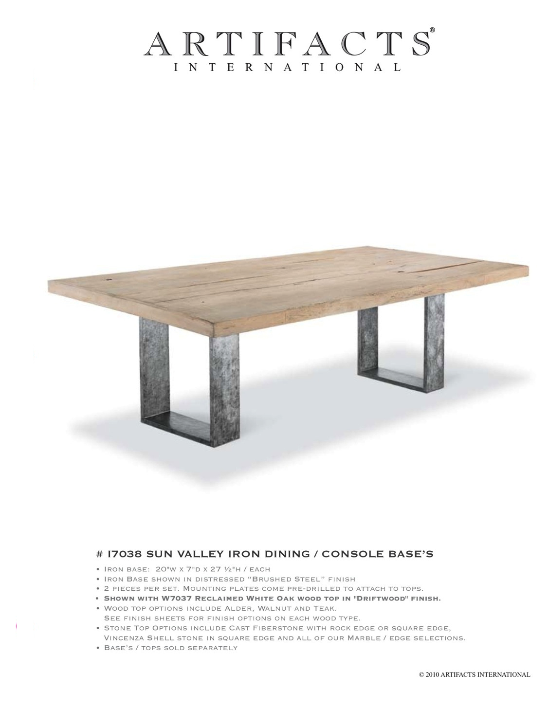 Nice Sun Valley Iron Dining Table. Hand Applied Brushed Steel Finish On Iron  Base.