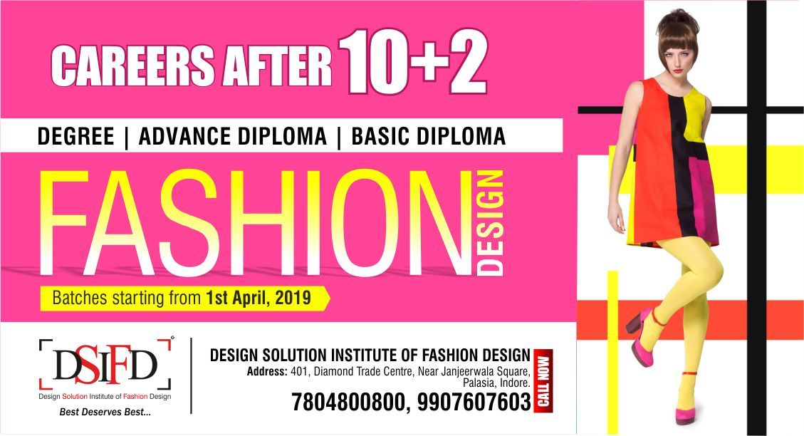 Careers After 10 2 Degree Advance Diploma Basic Diploma In Fashion Designing Diploma In Fashion Designing Fashion Designing Colleges Design Solutions