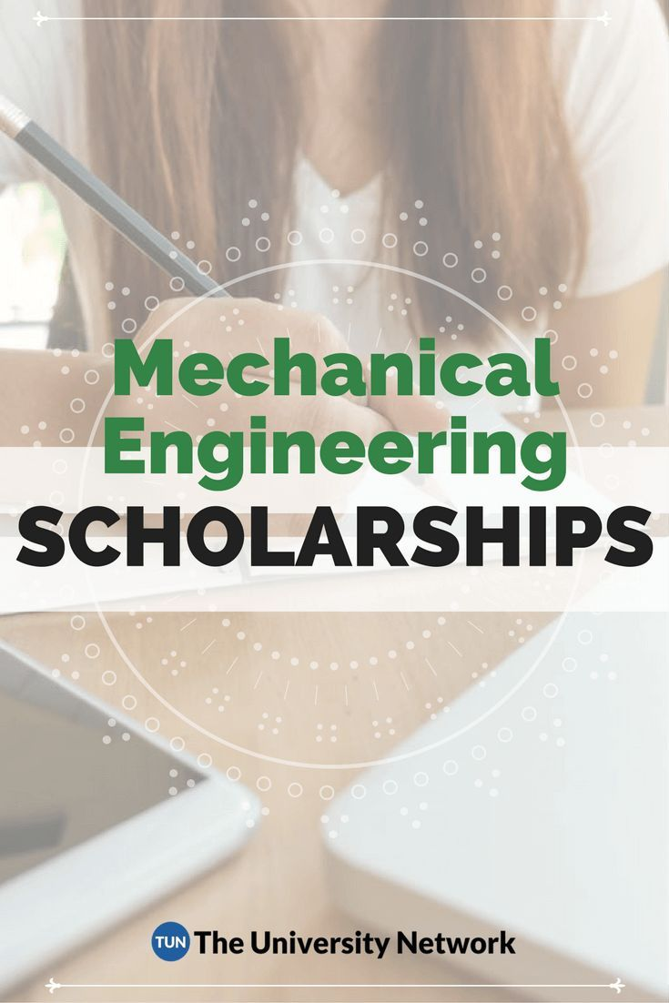 Mechanical Engineering Scholarships The University Network Scholarships For College Scholarships Medical Technology