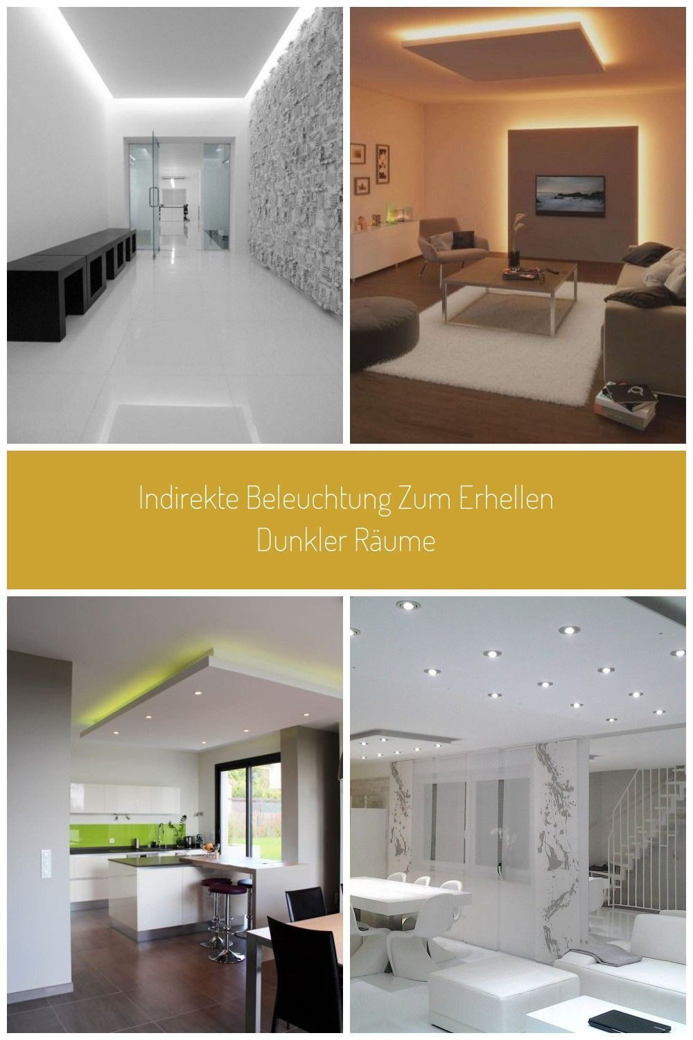 Indirekte Beleuchtung Decken Und Wandgestaltung Indirekte Beleuchtung Deck In 2020 Affordable Rooms Indirect Lighting Home