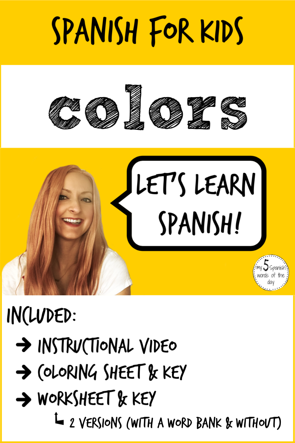 Spanish For Kids Colors In Spanish Learning Spanish Spanish Kids How To Speak Spanish [ 1500 x 1000 Pixel ]