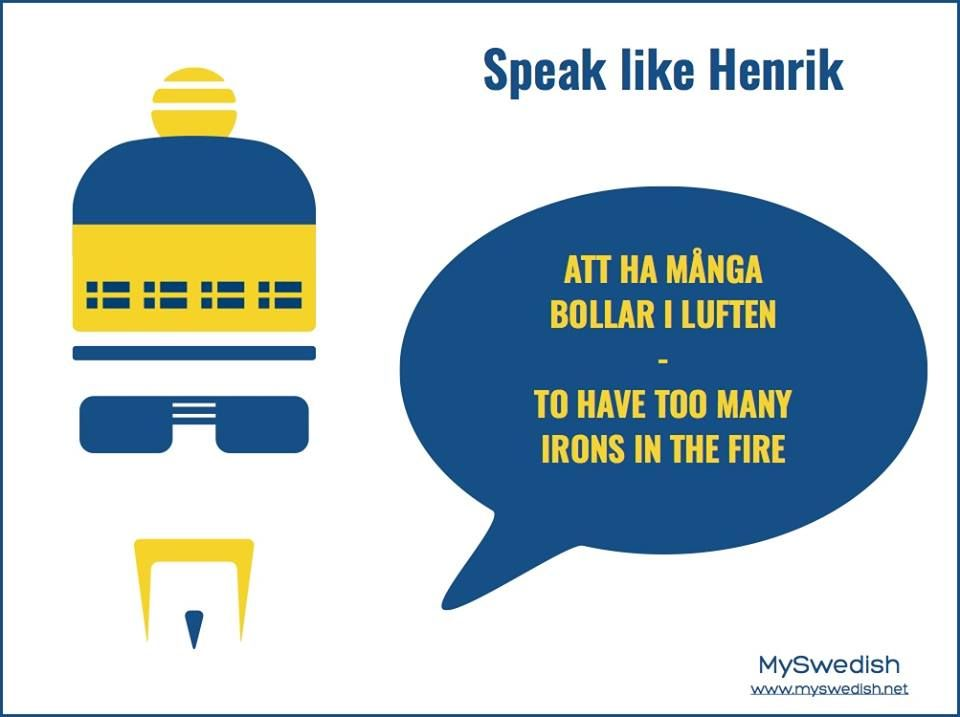 Too Many Irons In Fire Swedish Translation Learn Swedish Swedish Language Online Learning Tools