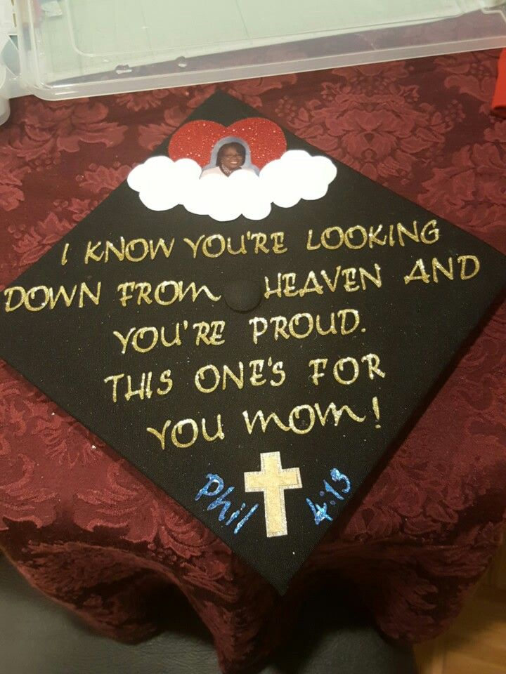 Grad cap that i decided to do for my mom that passed away