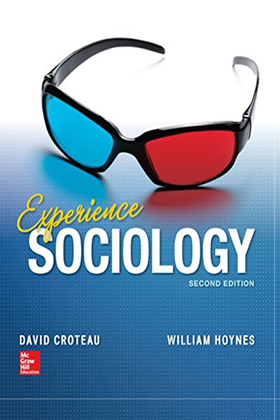 Experience Sociology 2 E By David Crouteau Mcgraw Hill Higher Education