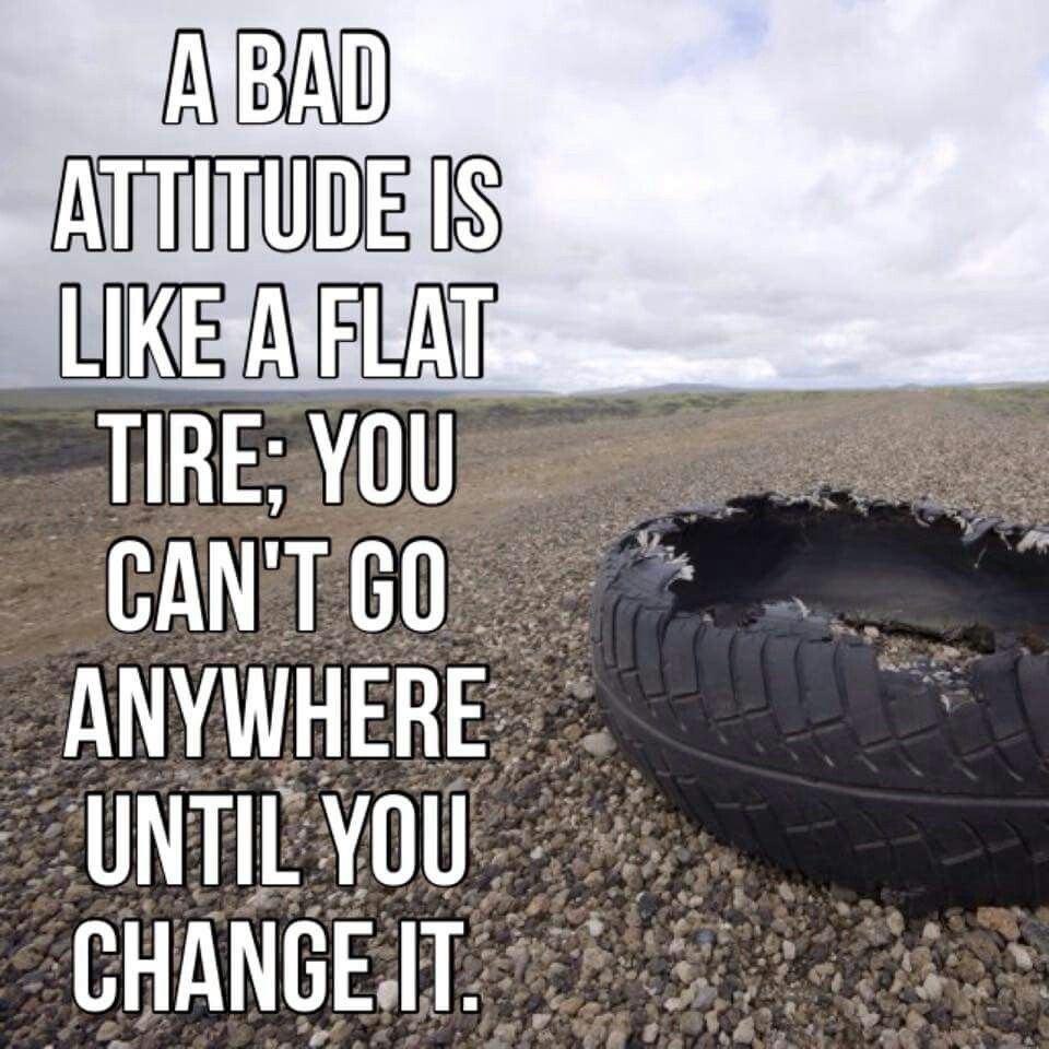 Tire Quotes Bad Attitudevlike Flat Tire. Quotes And Inspiration