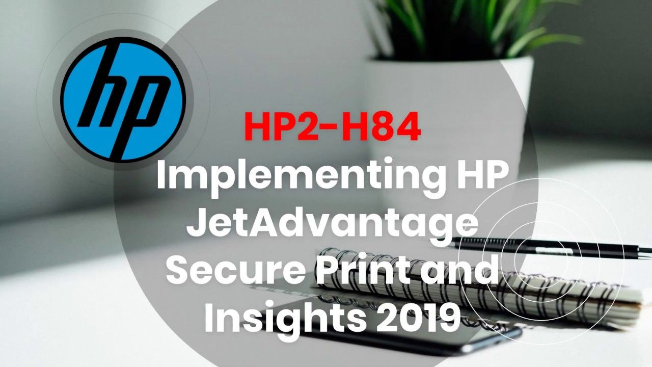 Valid HPE2-W08 Test Camp