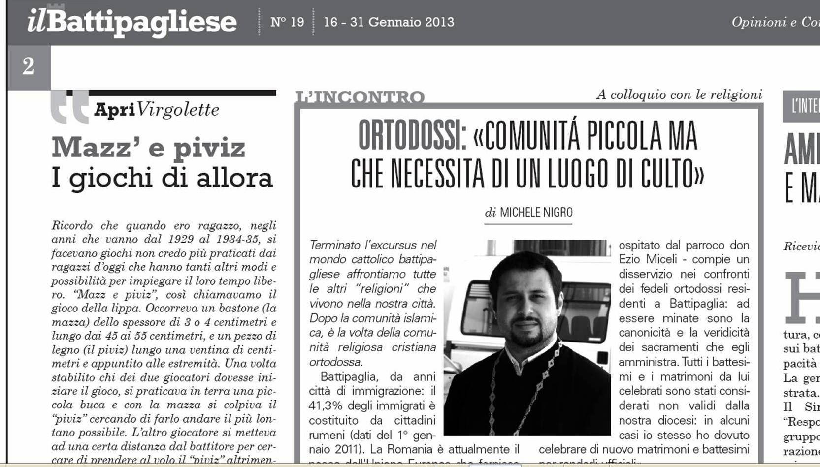 """Un mio articolo riguardante la comunità religiosa ortodossa presente a Battipaglia è stato pubblicato sul n.19/2013 del quindicinale """"il Battipagliese"""". Ho avuto l'occasione di intervistare p. Nico..."""