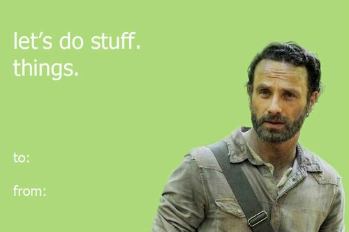 Funny Meme Valentines Day Cards : Rick grimes valentines day card memes rick grimes