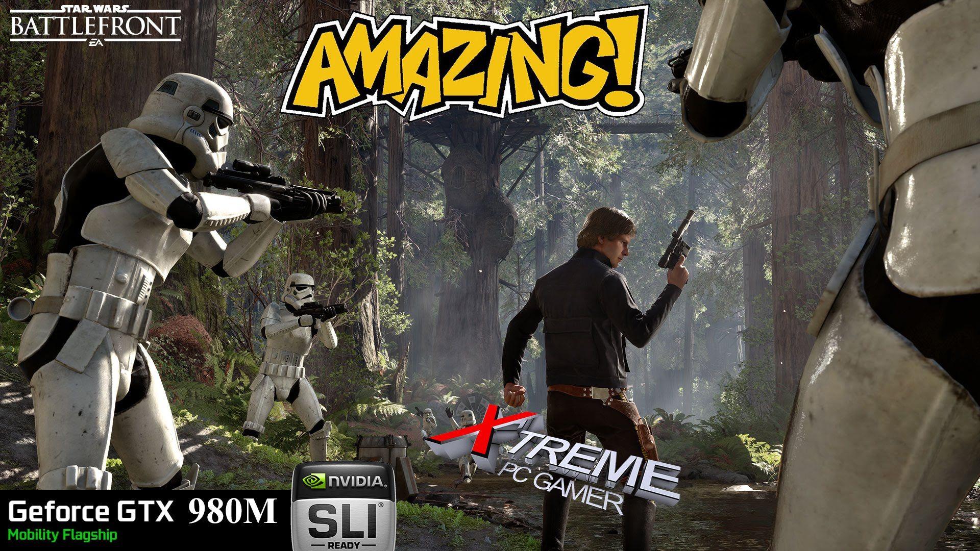 Star Wars Battlefront Pc The Forests Moon Of Endor Gtx 980m Benchmark 1080p 60fps Star Wars Battlefront Forest Moon Battlefront