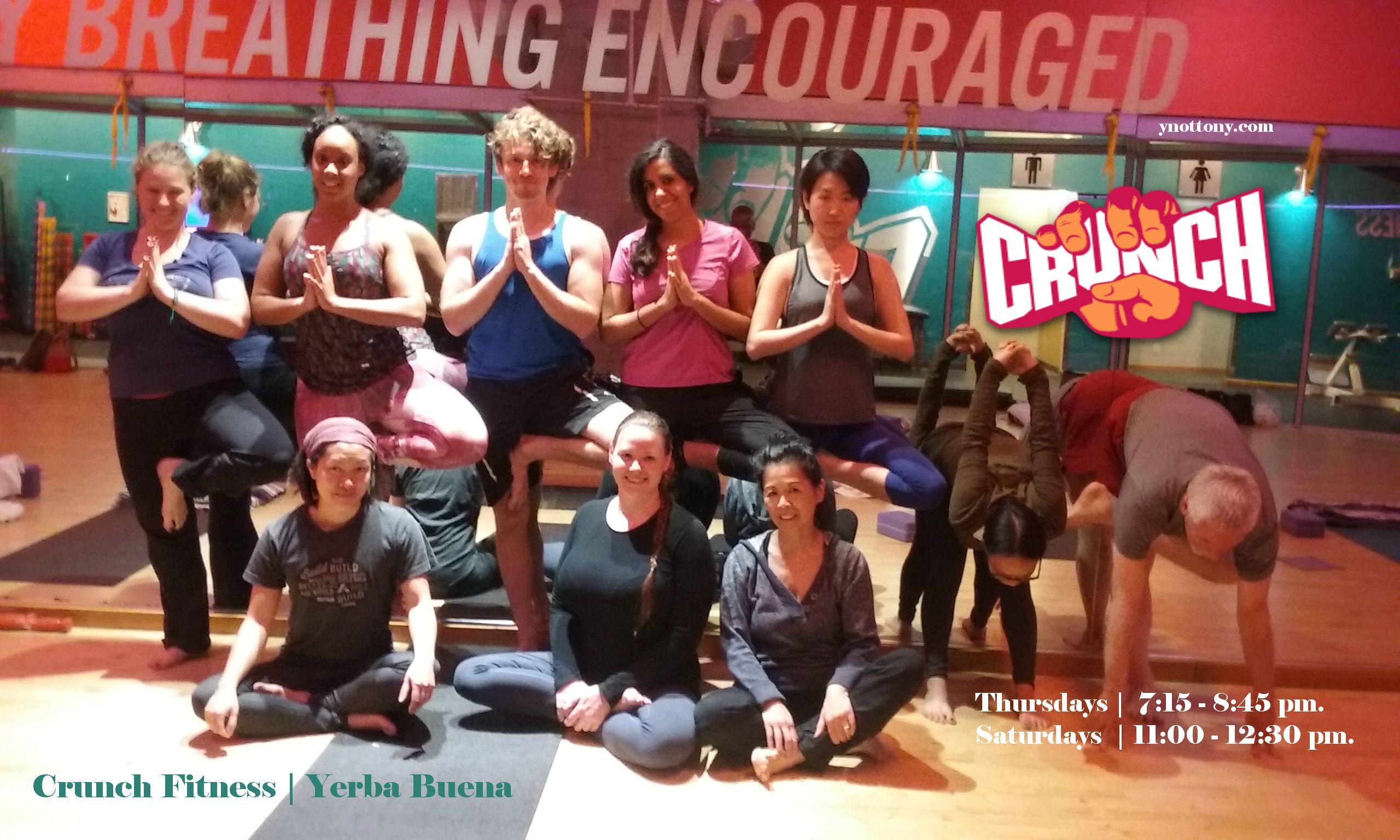 Crunch fitness yerba buena a yoga class last night
