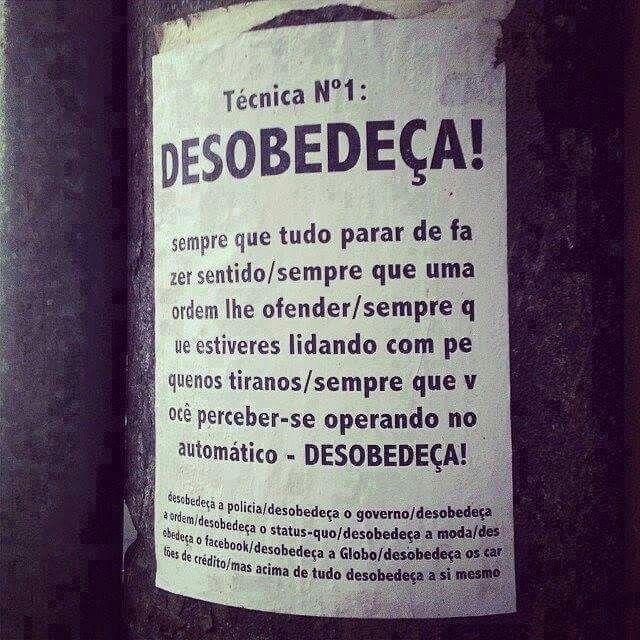 Desobedeça.