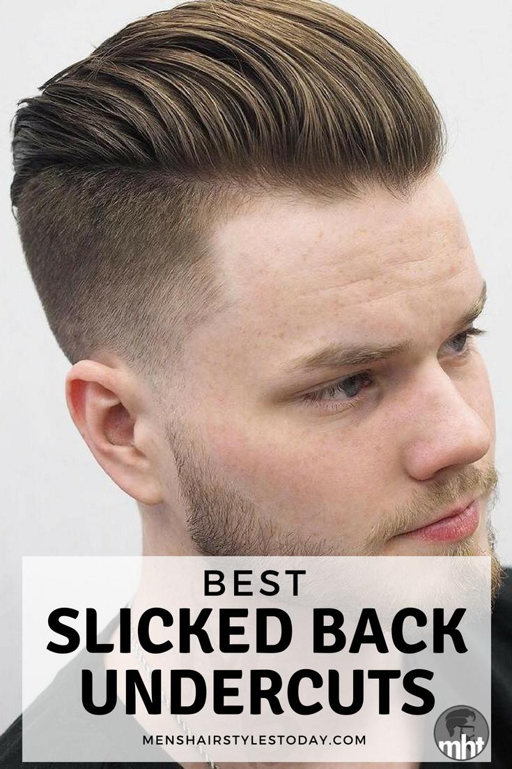 Best slicked back undercut hairstyles slick back hair for men