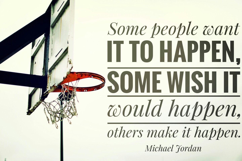 Make It Happen Dont Just Ponder About It Michaeljordan Work