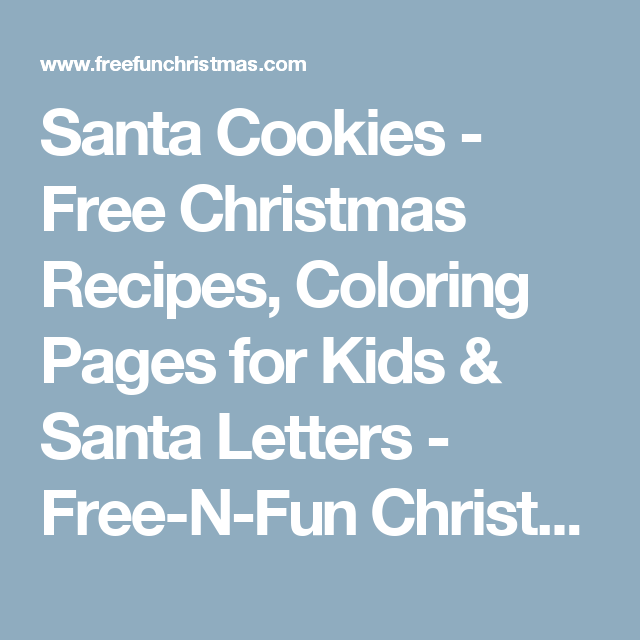 Santa Cookies - Free Christmas Recipes, Coloring Pages for Kids ...