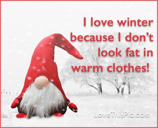 I love winter funny quotes quote winter snow humor ...