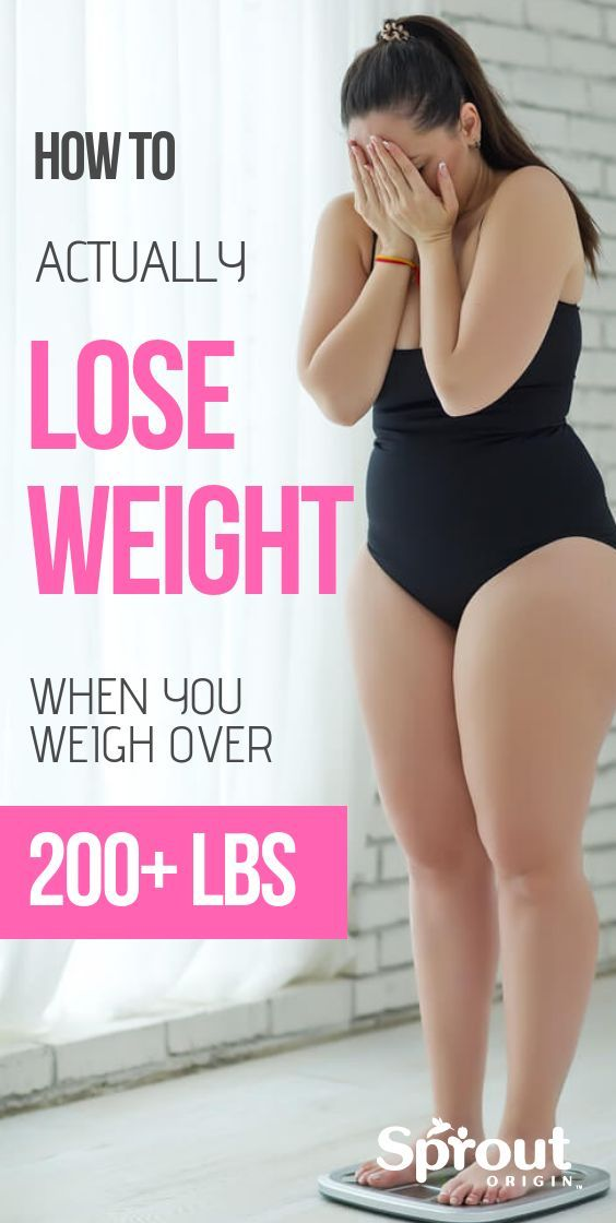 How To Actually Lose Weight When You Weigh Over 200 Lbs - # #diet