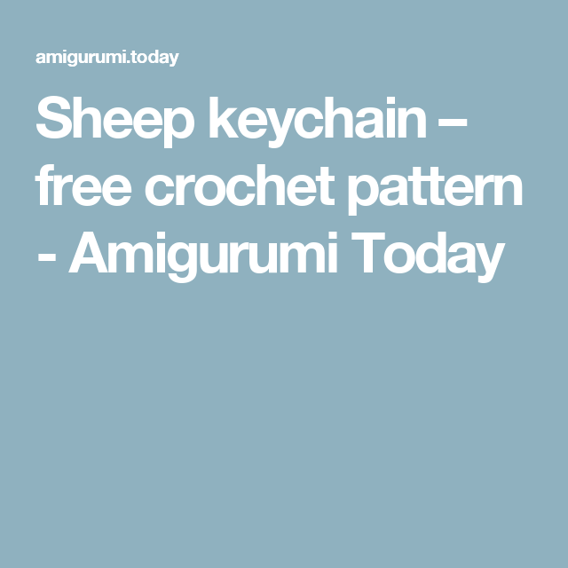 Sheep Keychain Free Crochet Patterns | 640x640