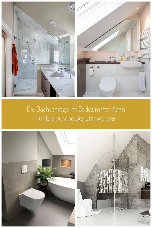 Die Dachschrge Im Badezimmer Kann Fr Die Dusche Genutzt Werden