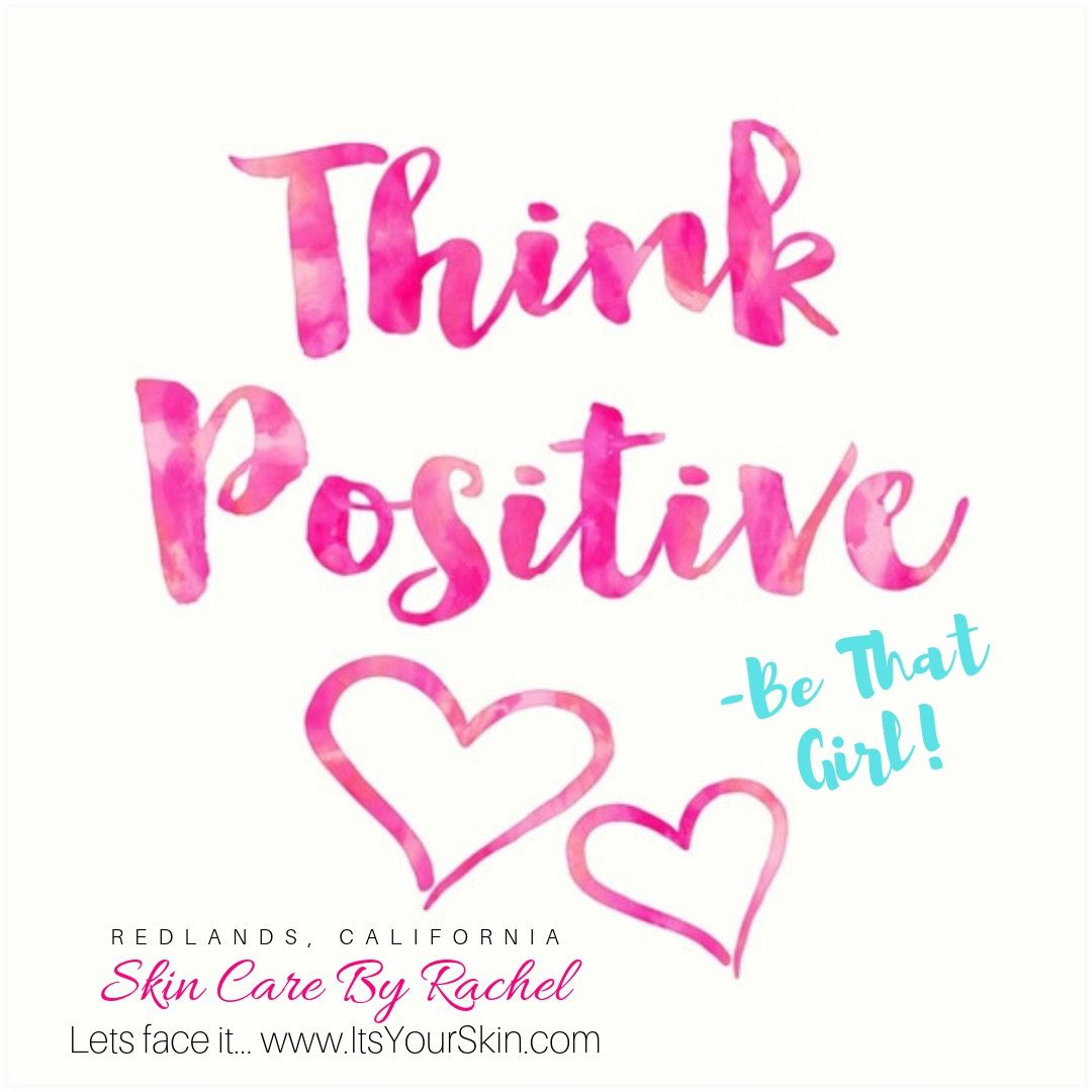 Skincarebyrachel Skincarebyrachel Skincare Aboutredlands Let Face It Www Itsyourskin Com Skin Care Let It Be Positive Thinking