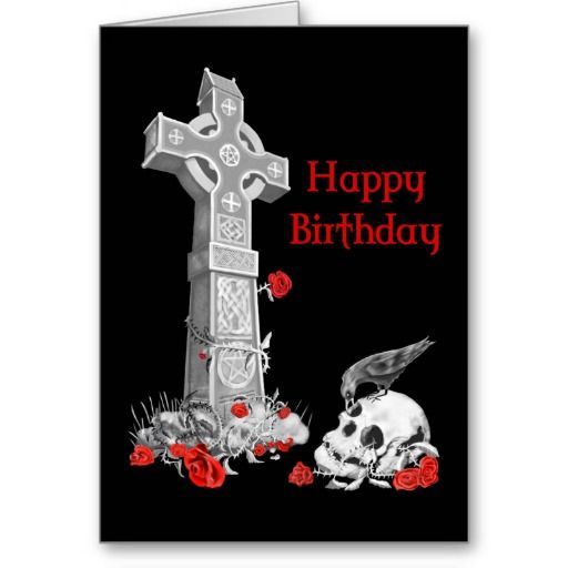 Gothic Birthday Cards The Cool Card Shop Birthday Cards Birthday Happy Birthday Cards
