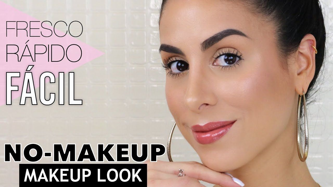 eed8343a27 NO-MAKEUP MAKEUP LOOK ♡ MAQUILLAJE SÚPER NATURAL