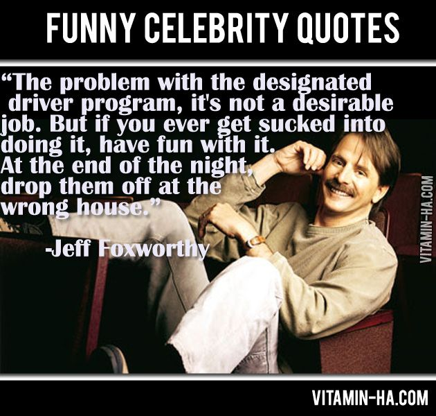 Being A Designated Driver Laughload Celebration Quotes Celebrity Quotes Funny Just For Laughs