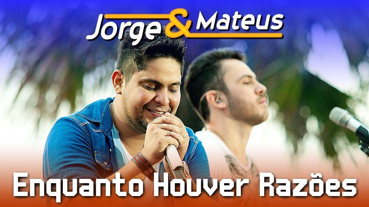 Jorge E Mateus Enquanto Houver Razoes Dvd Ao Vivo Em Jurere