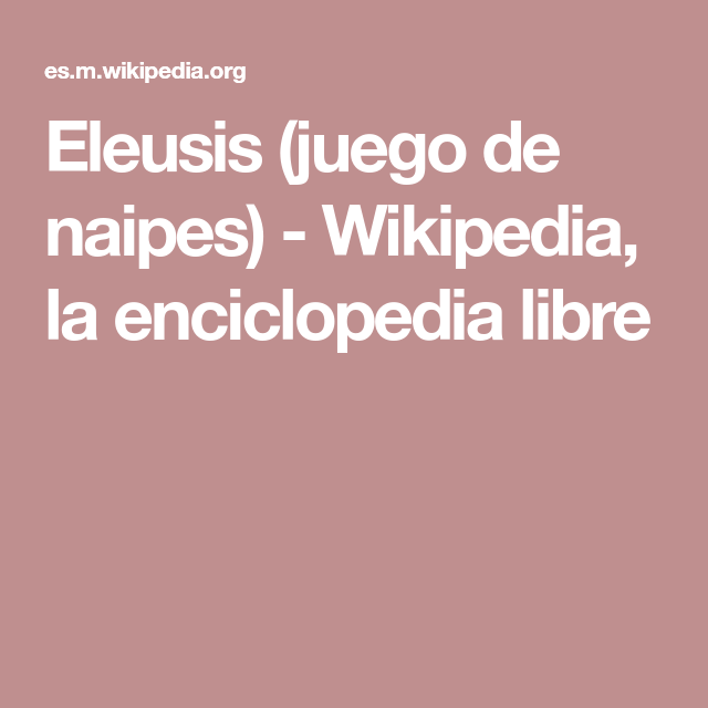 Eleusis Juego De Naipes Wikipedia La Enciclopedia Libre