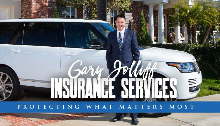 Gary Jolliff Insurance Services Car Insurance What Matters Most