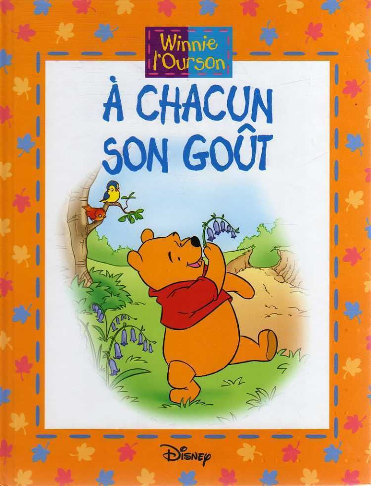 Disney Winnie L Ourson A Chacun Son Gout Livre Illustre