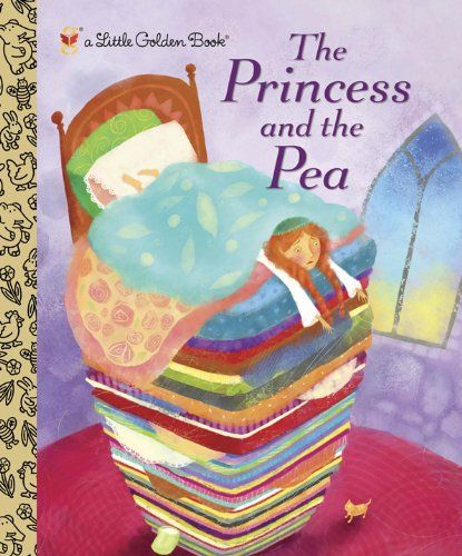 The Princess and the Pea (Little Golden Book) by Golden Books