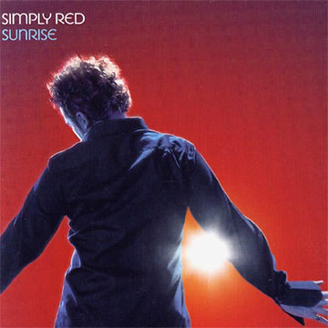 Sunrise By Simply Red Simply Red Sunrise Lyrics Sunrise