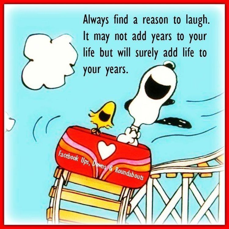Snoopy Quotes Always Find A Reason To Laugh.life Quotes Quote Wise Quote .