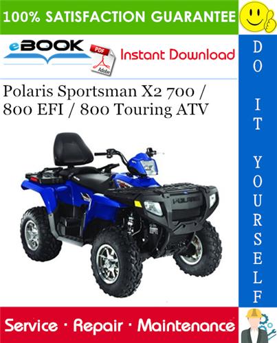 2008 Polaris Sportsman 800 Ho Efi Atv Service Repair Manual In 2020 Repair Manuals Repair Touring