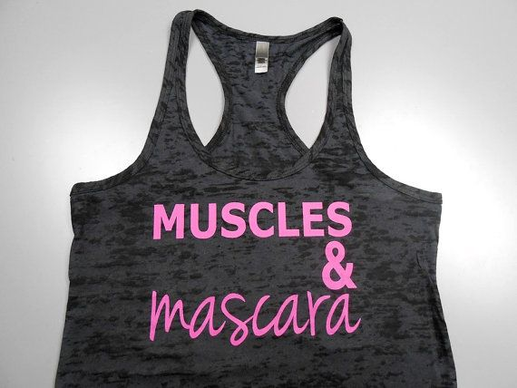 Muscles And Mascara Tank Top Workout Tank By