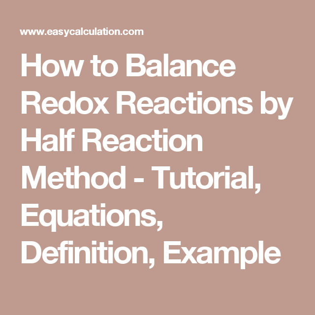 How To Balance Redox Reactions By Half Reaction Method Tutorial